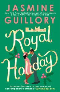 Royal Holiday Jasmin Guillory Hachette