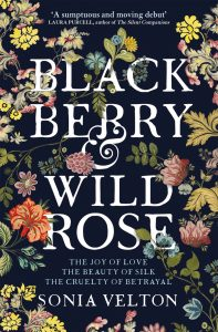 Black Berry and Wild Rose Sonia Velton Hachette