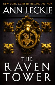 The Raven Tower Anne Leckie Hachette